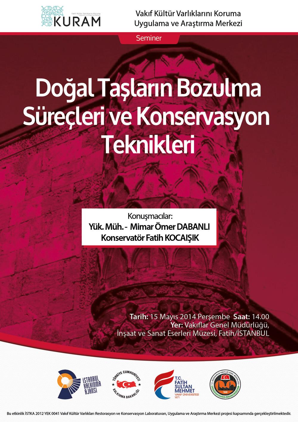 http://gsmyo.fatihsultan.edu.tr/resimler/upload/Dogal-Taslarin-Bozulma-Surecleri-ve-Konservasyon-Teknikleri-Semineri-1150514.jpg