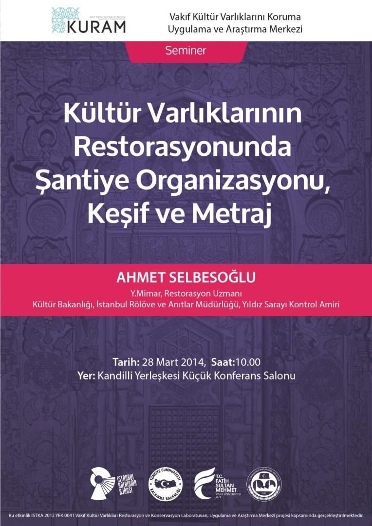 http://gsmyo.fatihsultan.edu.tr/resimler/upload/Kultur-Varliklarinin-Restorasyonunda-Santiye-Organizasyonu-Kesif-ve-Metraj-Semineri-1260314.jpg